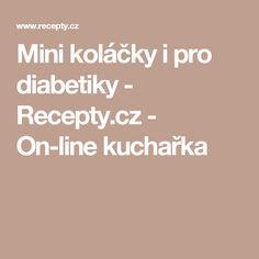 Mini koláčky i pro diabetiky - Recepty.cz - On-line kuchařka