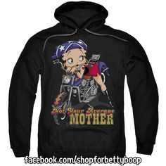 Biker Betty Boop Not Your Average Mother Adult Pull-Over Hoodie  GO TO: https://www.facebook.com/shopforbettyboop/photos/a.1418650261772756.1073741830.1417958681841914/1423269391310843/?type=1&theater