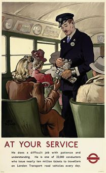At Your Service Bus Conductor, by Leo P Dowd, 1947 Train Posters, Railway Posters, Vintage London, Old London, Salt Lake City, Vw Bus, Service Bus, London Poster, British Travel