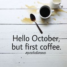 Reposting @poshdivana: Hello October, but first coffee.☕ I'm loving the cool mornings, the leaves changing colors and all things pumpkin🎃🍃🍂 . . . . . #hellooctober #october #weekend #saturday #fun #live #life #love #goodmorning #morning #coffee #coffeetime #fall #autumn #colorado #coloradolife #pumpkin #pumpkinspice #suitetreat #nurse #mom #poshdivana