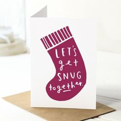 My fave Xmas card - let's get snug together  available @for_keeps_store http://ift.tt/1jbQPKb #xmas #xmascard #letsgetsnugtogether #forkeepsstore