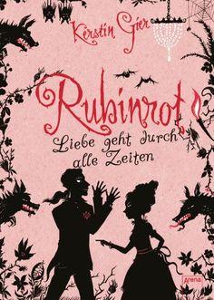 Rubinrot – Liebe geht durch alle Zeiten (Kerstin Gier)