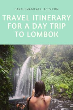 Travel Itinerary for a day trip to Lombok - A detailed post all about the best things to do on the Island of Lombok Indonesia on a day trip. From pink beaches and volcano's to waterfalls and jungle hikes. A list off the best things Bali's counterpart can offer you