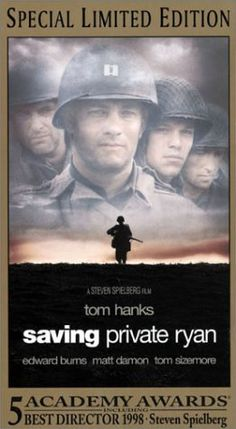 Saving Private Ryan.  Tom Hanks is in so many of my favorite movies.