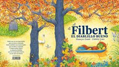 Filbert el diablillo bueno  Hiawyn Oram y Jimmy Liao Childrens Books, Vintage World Maps, Painting, Image, Art, Education, Products, Funny Stories, Wicked