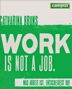 freischreiberei: Work is not a job