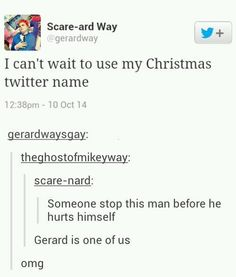 What is it, Santa way? The gerard before Christmas? Gee the reindeer? So many possibilities.....