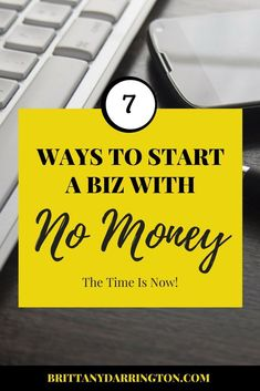 Ready to start a business but don't have the funds? Check out 7 ways to help you get started without having to break the bank. Business Launch, Start Up Business, Starting A Business, Business Tips, Own Your Own Business, Growing Your Business, Honey Book, Web Design Tips, The Time Is Now