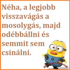 My Minion, Minions, Geek Humor, Thoughts, Motivation, Feelings, Funny, Tips, Quotes