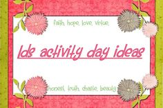 I just found this blog with great ideas for activity days activities!