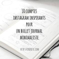 Sur le blog je vous partage 10 comptes instagram qui m'inspirent pour mon bullet journal minimaliste. Lien dans le profil ! #creeretc #bulletjournalfr #bulletjournal #bujo #bujofrance #bujofr