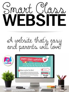 Smart Class Website - Would you love to have one place where parents can find your newsletter, homework assignments, monthly calendar, reminders, and more? Would you like to be able to update all of these in just seconds? With a Smart Class Website, you can!