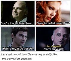 Lets talk about how Dean is apparently like the Ferrari of vessels