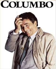 'Columbo' (1971-2003) American T.V. series.Peter Falk starred as Lieutenant Columbo with his rumpled raincoat, ever-present cigar, bumbling demeanour and Sherlock Holmesian powers of deduction, disarmingly polite homicide detective Lieutenant Columbo took on some of the most cunning murderers in Los Angeles, most of whom made one fatal, irrevocable mistake: underestimating his investigative genius! Yes!!