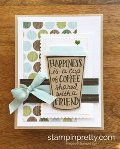 Coffee Cafe Stamp Set and Coffee Cups Framelits Friend Card.  Mary Fish, Stampin' Up! Demonstrator.  1000+ StampinUp & SUO card ideas.  Read more https://stampinpretty.com/2017/07/stop-by-my-stampin-up-coffee-cafe.html