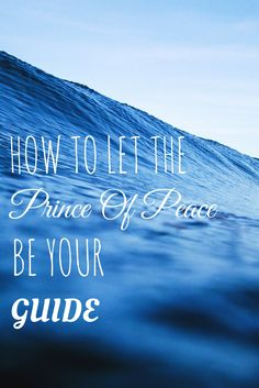 Ever wanted to hear the voice of God? Read on the discover how to let the prince of peace be your guide at HeavenOnEarthBlog.com.au