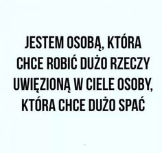 Polish Memes, Everything And Nothing, Powerful Words, Motto, Sarcasm, Sad, Names, Thoughts, Humor