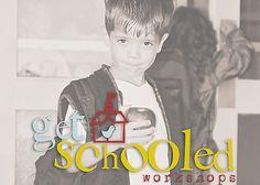 2013 Get Schooled Workshop