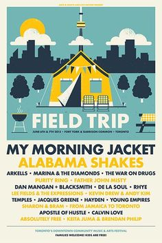 While we already knew when this year's Field Trip Music & Arts Festival was, fest organizers have now announced the lineup for the Toronto s. Festival Posters, Concert Posters, Music Posters, Gig Poster, My Morning Jacket, Father John, War On Drugs, Marina And The Diamonds, Cool Posters