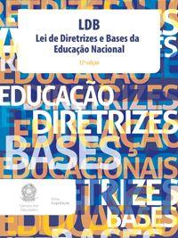 LDB - LEI DE DIRETRIZES E BASES DA EDUCAÇÃO NACIONAL