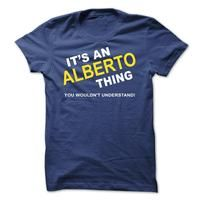 Its An Alberto Thing