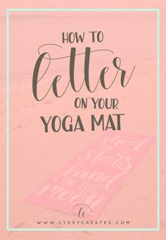 Want to make a special gift for your exercise-maniac friend? Learn how to do some yoga mat lettering and give them a personalised gift this year. Click through to read the full tutorial!