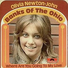 Banks of the Ohio and Where are you going to my love, singles Olivia Newton John Grease, Magazine Advert, Rhythmic Pattern, Pop Rocks, Her Music, Album Covers, Singer, Actresses, My Love