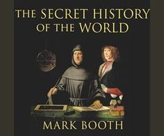The Secret History of the World / Mark Booth