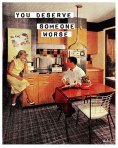 Simpler, cleaner lines start to appear in the late Fifties: image from 'The American Home' magazine, January 1956 Retro Humor, Vintage Humor, Retro Vintage, Retro Funny, Housewife Humor, Retro Housewife, Mid Century Decor, Mid Century House, Rock And Roll