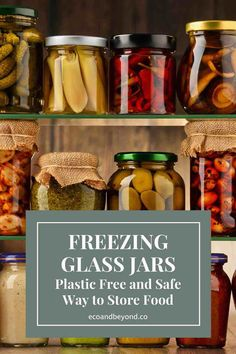 Freezing glass jars helps to preserve food, reduce plastic and minimise health risks. Here's how to reuse glass jars as zero waste storage containers. Glass Containers, Glass Jars, Going Zero Waste, Plastic Trays, Leftovers Recipes, Canning Jars, Food Waste, Sustainable Living, Instant Pot
