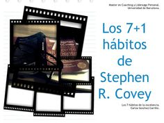 Los 7 hábitos Stephen Covey Stephen Covey, Hipster Stuff