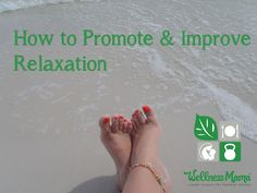 5 Ways to Promote Relaxation