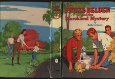 """A first edition of """"Trixie Belden and the Marshland Mystery."""" It seems an odd choice to pick the scene where Gaye fakes a faint for the cover art. Trixie turns 14 in this one; on May 1st, which makes her a Taurus."""