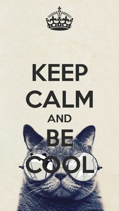 #cool #keepcalm