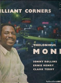 THELONIUS MONK, BRILLIANT CORNERS.  LONDON RECORDS RECORDED DIC. 1956