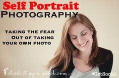 How to take a picture of yourself and why you should do it. - I hate this, but I don't want my kids to think Mom wasn't around when they look back on their childhoods! A definite read...