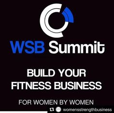 """""""Make it a lifestyle not a duty!""""- Follow your passions and watch the magic happen. The Women's Strength and Business Summit is ready to ignite your passions into a career. Live the dream with in-depth coaching from the three of the leading female fitness entrepreneurs Justine Moore ,Ashley Drummonds, Redefining Strength in Costa Mesa, California from January 20th-22nd. Click the image to learn more!"""