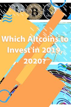 Which Altcoins to Invest in 2019 2020 - Ethereum Mining - Ideas of Ethereum Mining - Best Cryptocurrency Exchange, 1 Billion Dollars, Ethereum Mining, Brave Browser, Crypto Money, Digital Wallet, Crypto Mining, Year Of Dates, Blockchain Technology