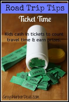 "Road Trip Tips - Ticket Time - kids cash in tickets to count travel time, earn prizes and avoid saying ""Are we there yet?"""