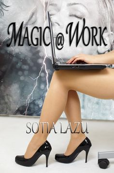 Review: Magic at Work by Sotia Lazu