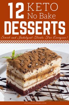 Keto desserts are a great way to curb your sweet tooth while staying in ketosis when you are doing the ketogenic diet. Give these no bake keto desserts a try.#keto #ketogenic #ketodiet #ketorecipes #ketogenicdiet #diytherainbows