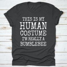 Bumblebee Halloween Costume Funny T-Shirt – Panda Gifts Bumblebee Halloween Costume, Funny Halloween Costumes, Panda Gifts, Funny Tshirts, Sloths, Mens Tops, T Shirt, Universe, Tee
