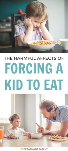 """Forcing kids to eat has longterm effects, especially forcing kids to eat food they don't like. Saying """"just one more bite"""" may feel harmless, but it actually does more damage to a child than you realize. Should you ever force a child to eat? The short answer is no and here is why forcing kids to eat is dangerous. #forcingkidstoeat #teachingkidstolistentotheirbodies #dontforcekidstoeat #forcingkidstoeatfoodtheydontlike via @https://www.pinterest.com/PragmaticParent/"""