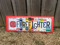 FIREFIGHTER sign made from recycled license plates by platesigns8