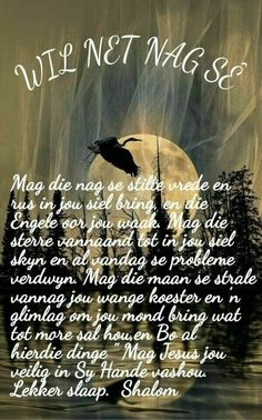 Good Night Quotes, Good Morning Good Night, Evening Greetings, Bedtime Prayer, Goeie Nag, Goeie More, Afrikaans Quotes, Prayer Board, Special Quotes