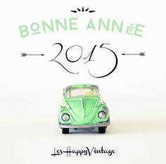 Happy New Year !! leshappyvintage.fr #leshappyvintage #vintage #eshop #boutique #beetle #HNY #2015