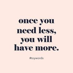 The wisest words!!  #toystyle #toywords #stayhumble #wisewords #needlesstohavemore