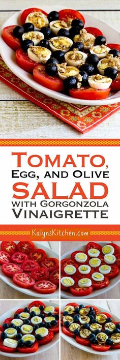 Tomato, Egg, and Olive Salad with Gorgonzola Vinaigrette