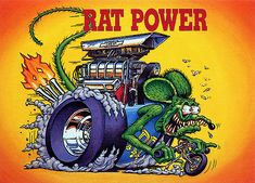 ... Rat Fink Ed Big Daddy Roth - Rat Power | by brocklyncheese