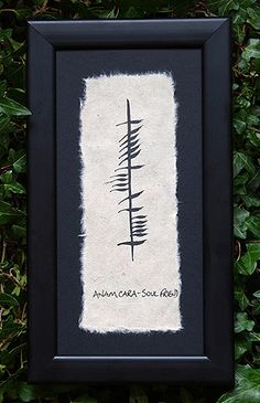 Ogham Wishes Crafts - Soul Mate - Anam Chara - Ogham Plaque - $0.00 - Framed. Measures 11' x 6' inches. Handcrafted in Ireland by Ethel Kelly . 'Anam Chara' is the Irish word for 'Soul Mate'